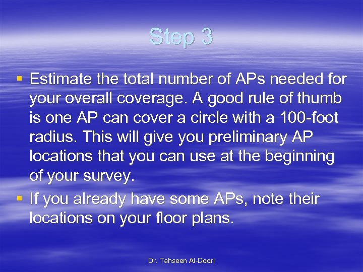 Step 3 § Estimate the total number of APs needed for your overall coverage.
