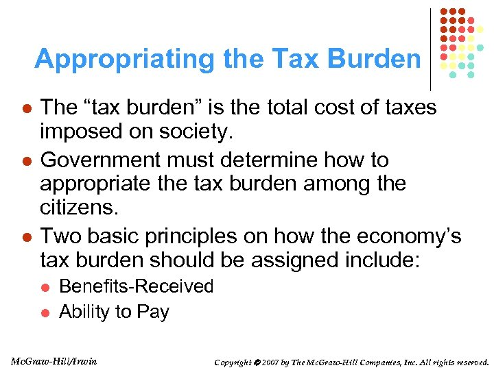 "Appropriating the Tax Burden l l l The ""tax burden"" is the total cost"