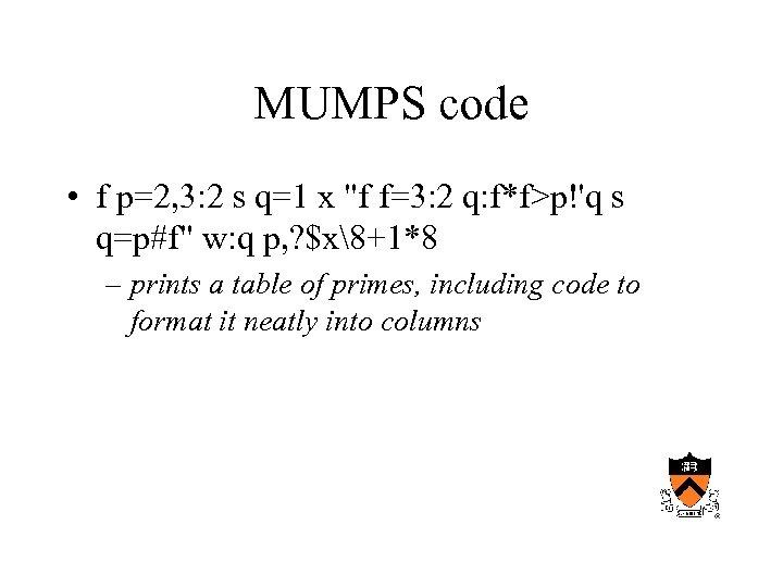 MUMPS code • f p=2, 3: 2 s q=1 x