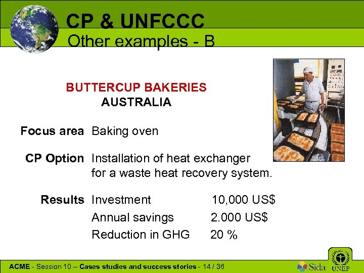CP & UNFCCC Other examples - B BUTTERCUP BAKERIES AUSTRALIA Focus area Baking oven