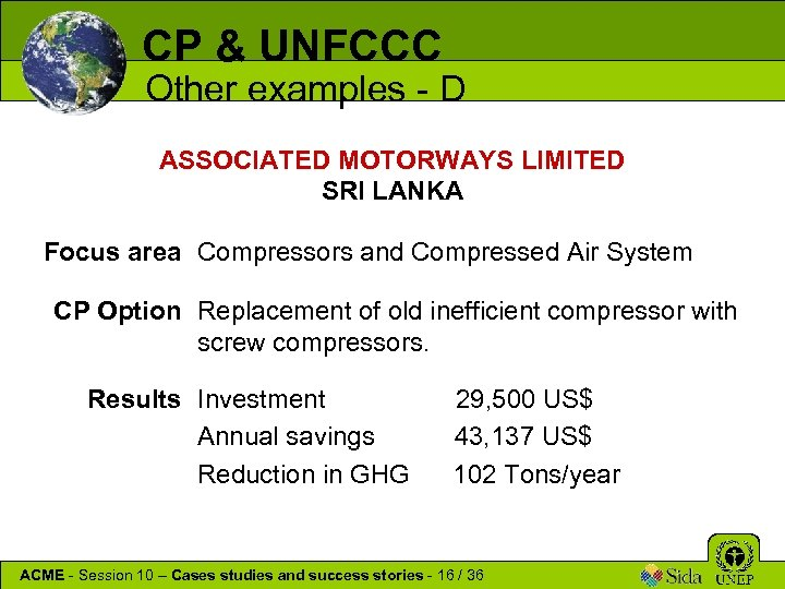 CP & UNFCCC Other examples - D ASSOCIATED MOTORWAYS LIMITED SRI LANKA Focus area