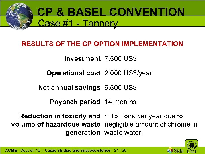 CP & BASEL CONVENTION Case #1 - Tannery RESULTS OF THE CP OPTION IMPLEMENTATION