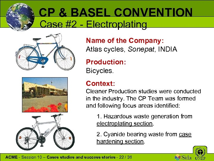 CP & BASEL CONVENTION Case #2 - Electroplating Name of the Company: Atlas cycles,