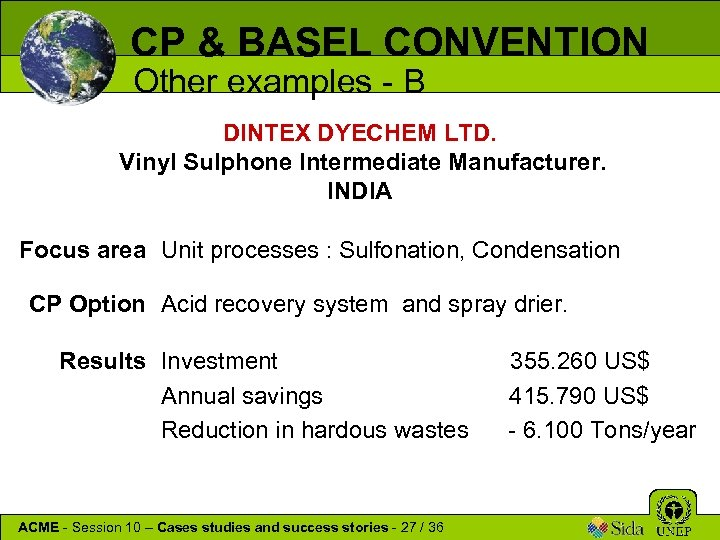CP & BASEL CONVENTION Other examples - B DINTEX DYECHEM LTD. Vinyl Sulphone Intermediate