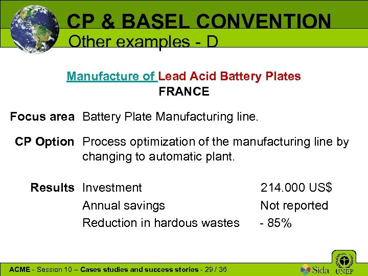 CP & BASEL CONVENTION Other examples - D Manufacture of Lead Acid Battery Plates