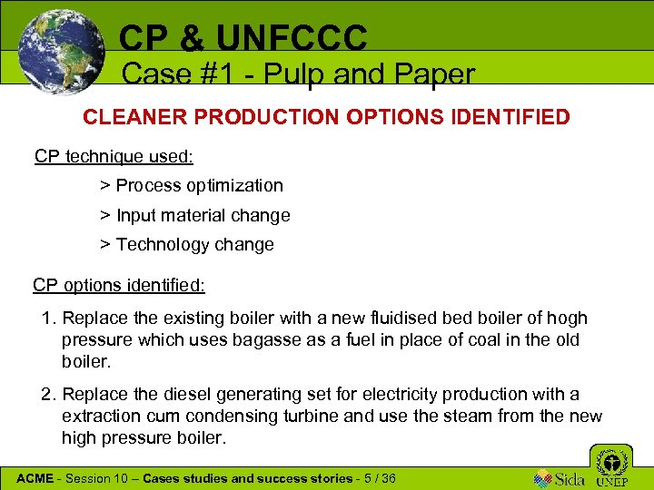 CP & UNFCCC Case #1 - Pulp and Paper CLEANER PRODUCTION OPTIONS IDENTIFIED CP