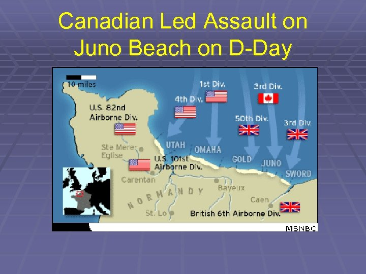 Canadian Led Assault on Juno Beach on D-Day