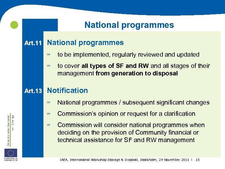 National programmes Art. 11 National programmes » » Art. 13 to be implemented,