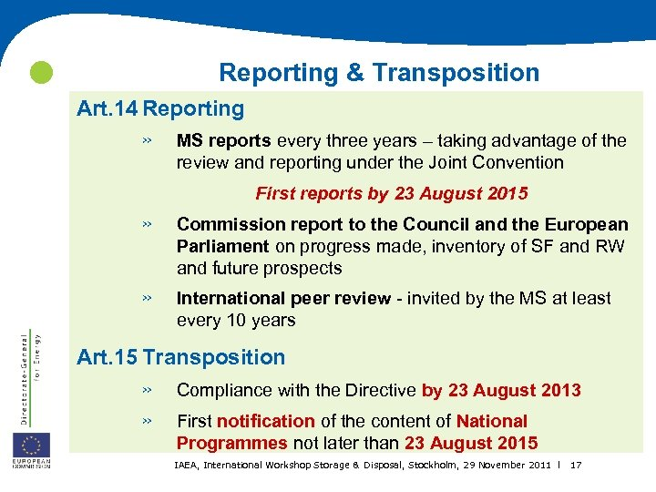 Reporting & Transposition Art. 14 Reporting » MS reports every three years –