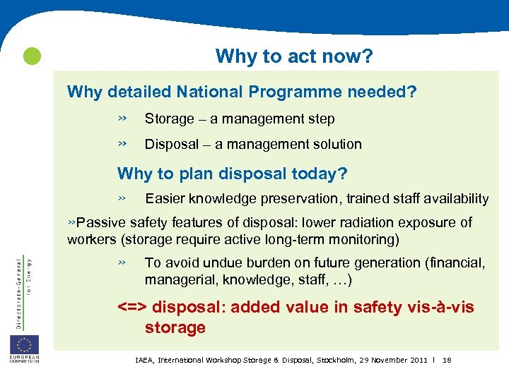 Why to act now? Why detailed National Programme needed? » » Storage –