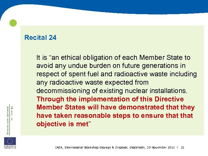 """Recital 24 It is """"an ethical obligation of each Member State to avoid"""
