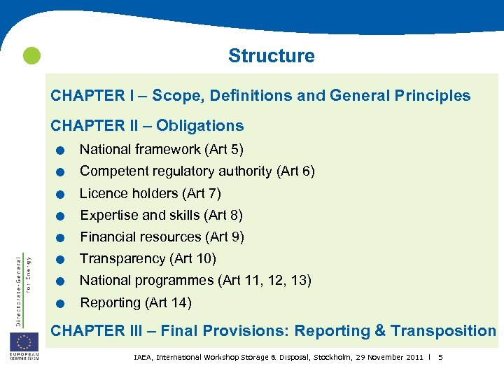 Structure CHAPTER I – Scope, Definitions and General Principles . . . .