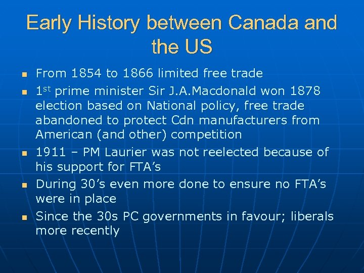 Early History between Canada and the US n n n From 1854 to 1866