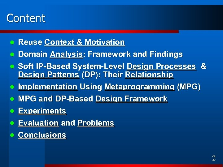 Content Reuse Context & Motivation l Domain Analysis: Framework and Findings l l l