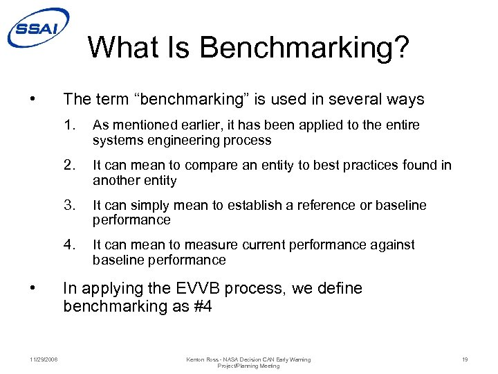 "What Is Benchmarking? • The term ""benchmarking"" is used in several ways 1. 2."