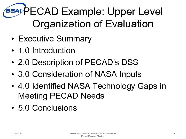 PECAD Example: Upper Level Organization of Evaluation • • • Executive Summary 1. 0