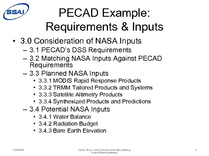 PECAD Example: Requirements & Inputs • 3. 0 Consideration of NASA Inputs – 3.