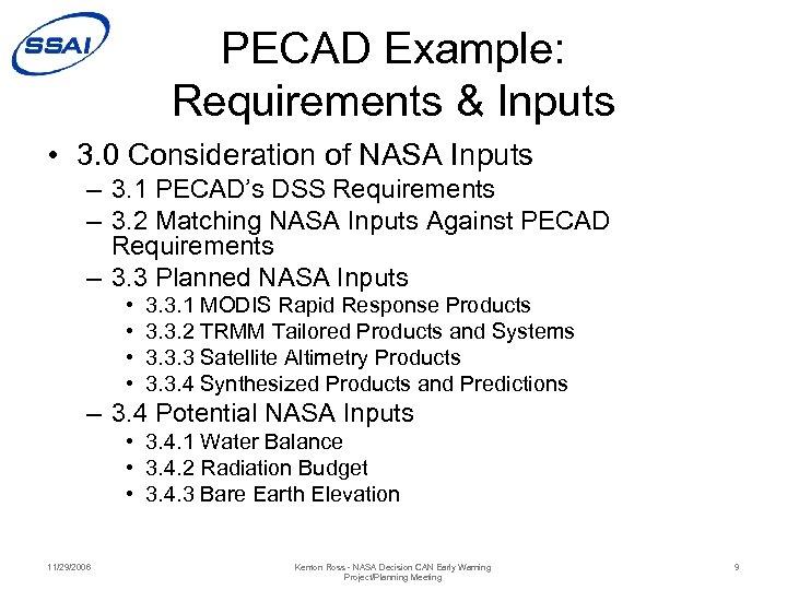 PECAD Example: Requirements & Inputs • 3. 0 Consideration of NASA Inputs – 3.