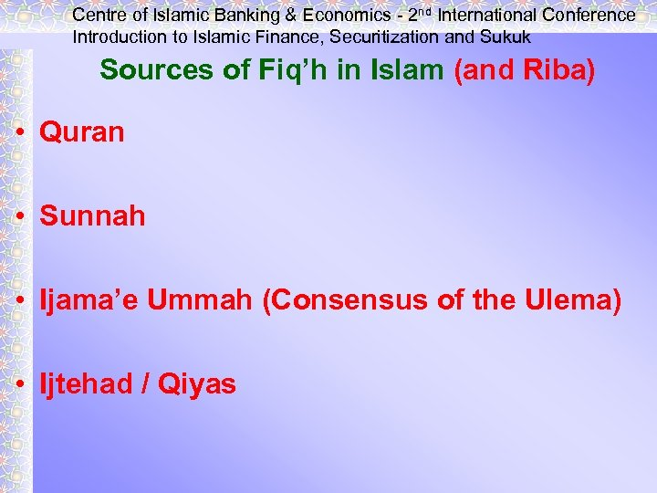Centre of Islamic Banking & Economics - 2 nd International Conference Introduction to Islamic