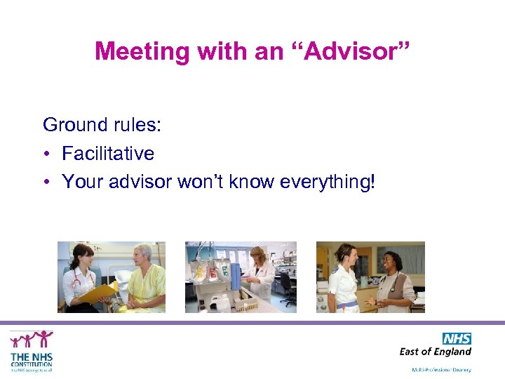 """Meeting with an """"Advisor"""" Ground rules: • Facilitative • Your advisor won't know everything!"""