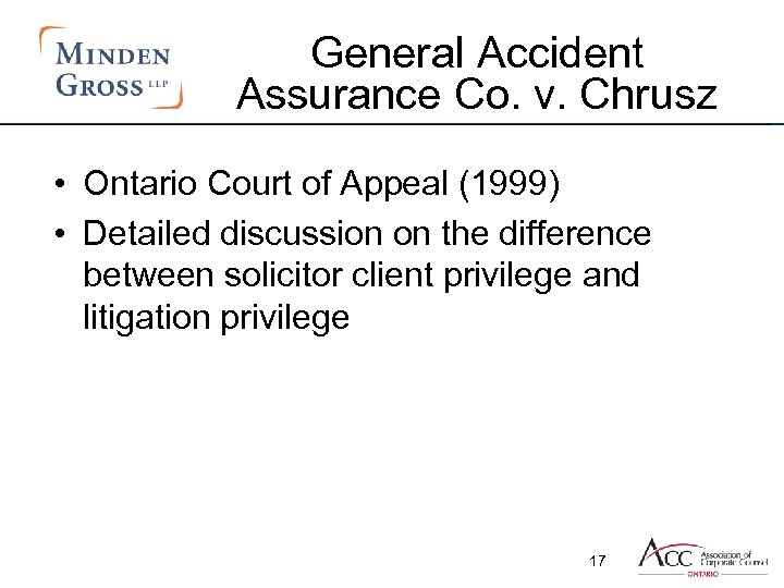 General Accident Assurance Co. v. Chrusz • Ontario Court of Appeal (1999) • Detailed