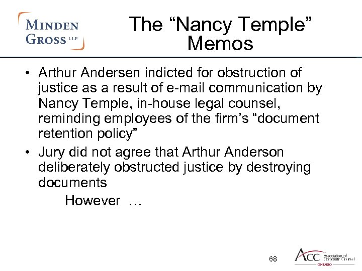 "The ""Nancy Temple"" Memos • Arthur Andersen indicted for obstruction of justice as a"