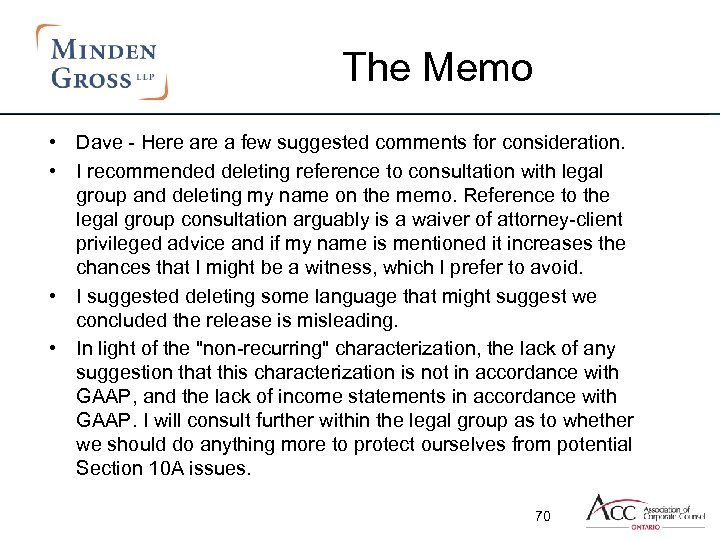 The Memo • Dave - Here a few suggested comments for consideration. • I
