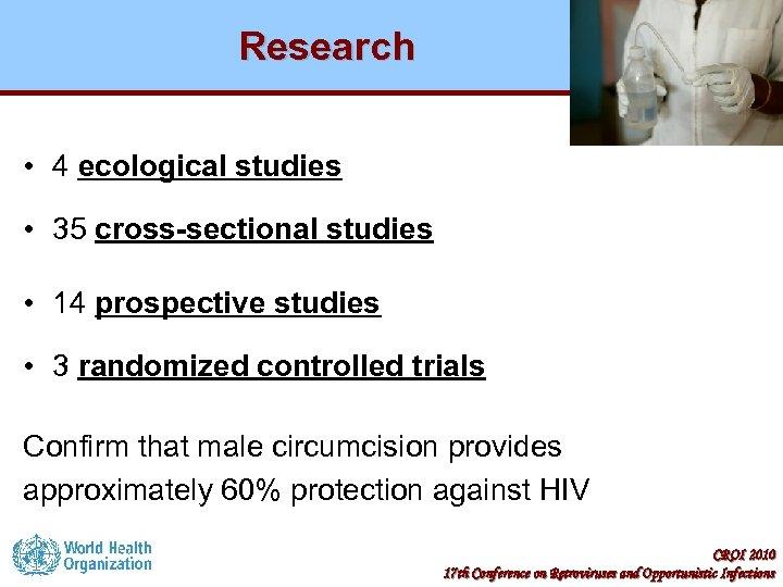 Research • 4 ecological studies • 35 cross-sectional studies • 14 prospective studies •