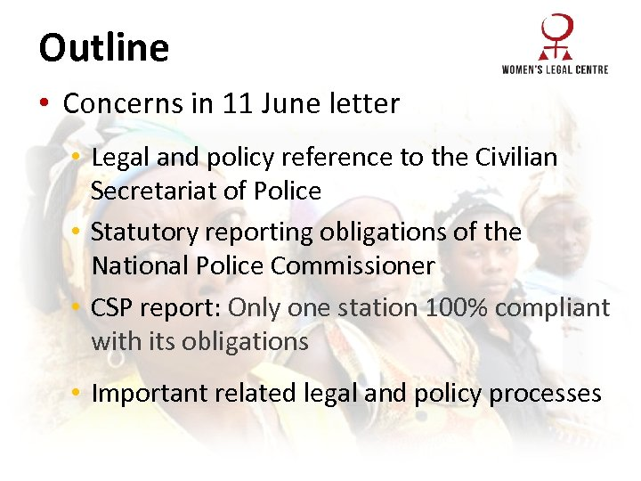 Outline • Concerns in 11 June letter • Legal and policy reference to the
