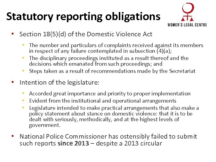 Statutory reporting obligations • Section 18(5)(d) of the Domestic Violence Act • The number