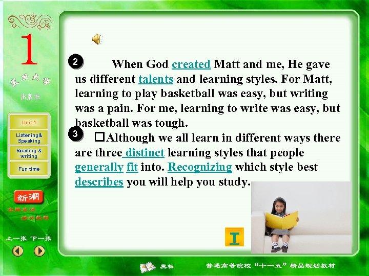 2 Unit 1 Listening& Speaking Reading & writing Fun time When God created Matt