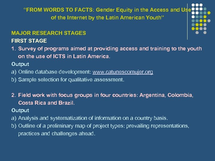 """""""FROM WORDS TO FACTS: Gender Equity in the Access and Use of the Internet"""