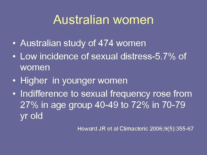 Australian women • Australian study of 474 women • Low incidence of sexual distress-5.
