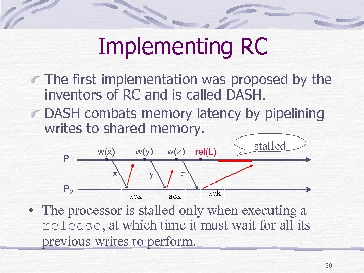 Implementing RC The first implementation was proposed by the inventors of RC and is