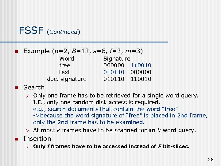 FSSF n (Continued) Example (n=2, B=12, s=6, f=2, m=3) Word free text doc. signature