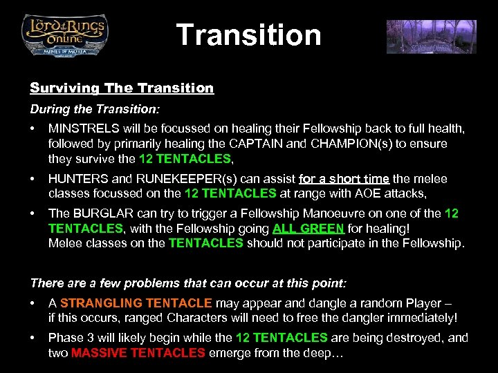 Transition Surviving The Transition During the Transition: • MINSTRELS will be focussed on healing
