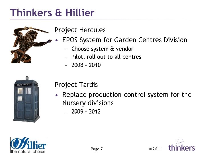 Thinkers & Hillier Project Hercules • EPOS System for Garden Centres Division – Choose