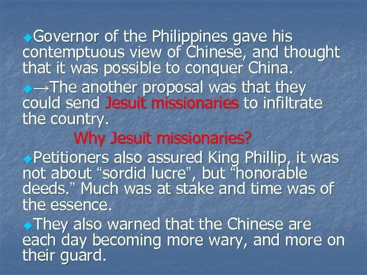 u. Governor of the Philippines gave his contemptuous view of Chinese, and thought that