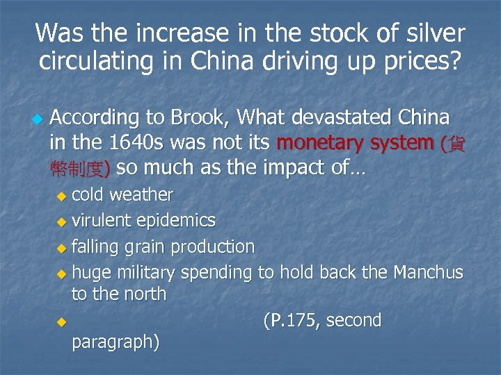 Was the increase in the stock of silver circulating in China driving up prices?