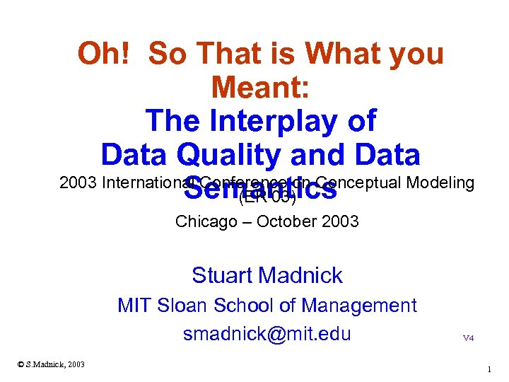 Oh! So That is What you Meant: The Interplay of Data Quality and Data