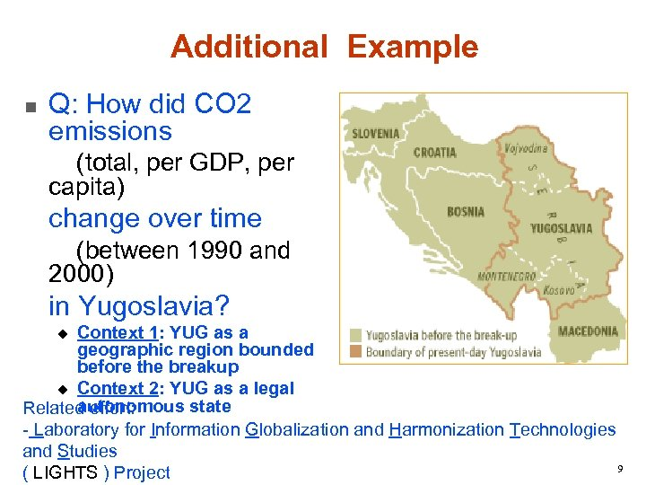 Additional Example n Q: How did CO 2 emissions (total, per GDP, per capita)