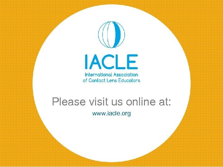 Please visit us online at: www. iacle. org