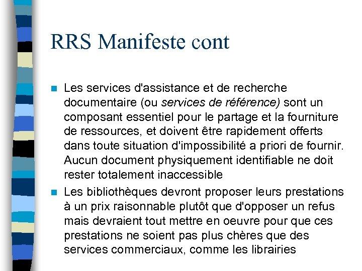 RRS Manifeste cont Les services d'assistance et de recherche documentaire (ou services de référence)