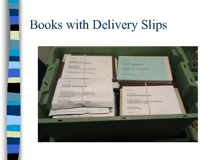 Books with Delivery Slips