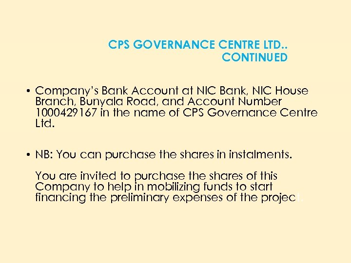 CPS GOVERNANCE CENTRE LTD. . CONTINUED • Company's Bank Account at NIC Bank, NIC