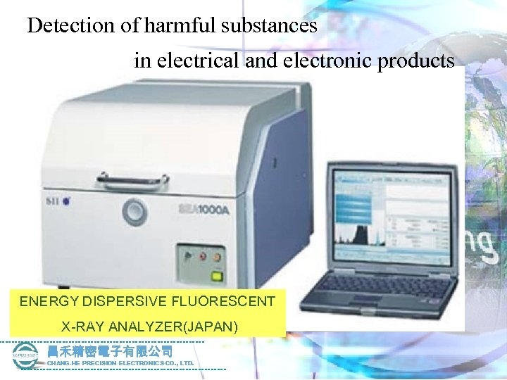 Detection of harmful substances in electrical and electronic products ENERGY DISPERSIVE FLUORESCENT X-RAY ANALYZER(JAPAN)
