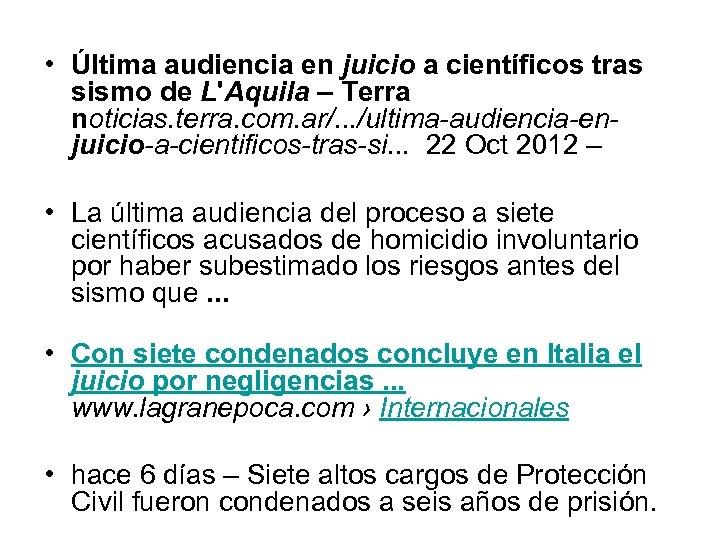 • Última audiencia en juicio a científicos tras sismo de L'Aquila – Terra