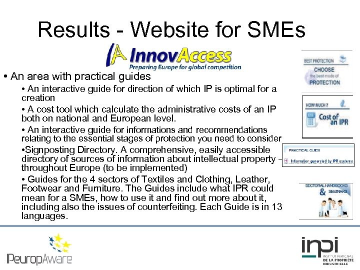 Results - Website for SMEs • An area with practical guides • An interactive