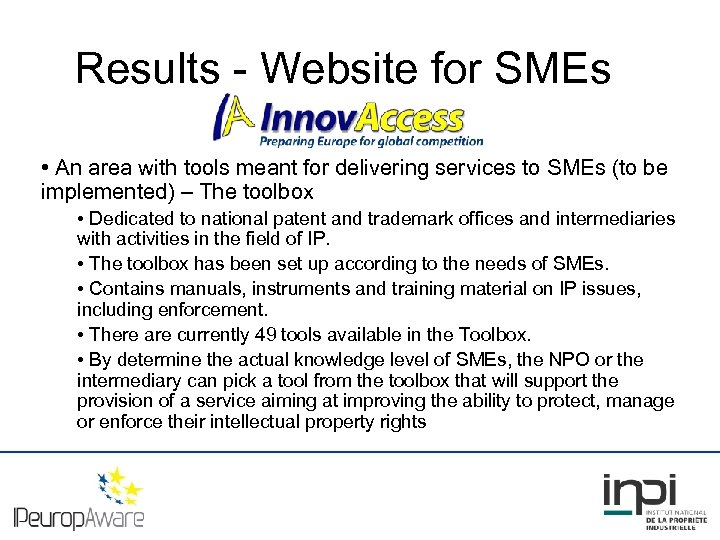 Results - Website for SMEs • An area with tools meant for delivering services