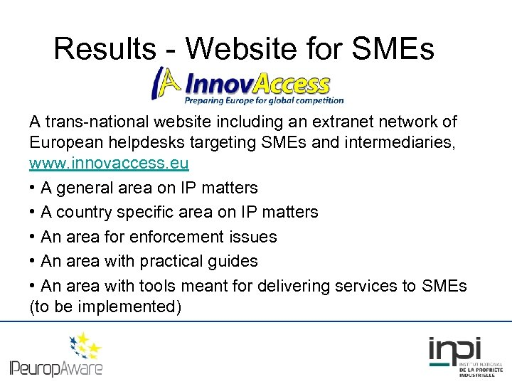 Results - Website for SMEs A trans-national website including an extranet network of European